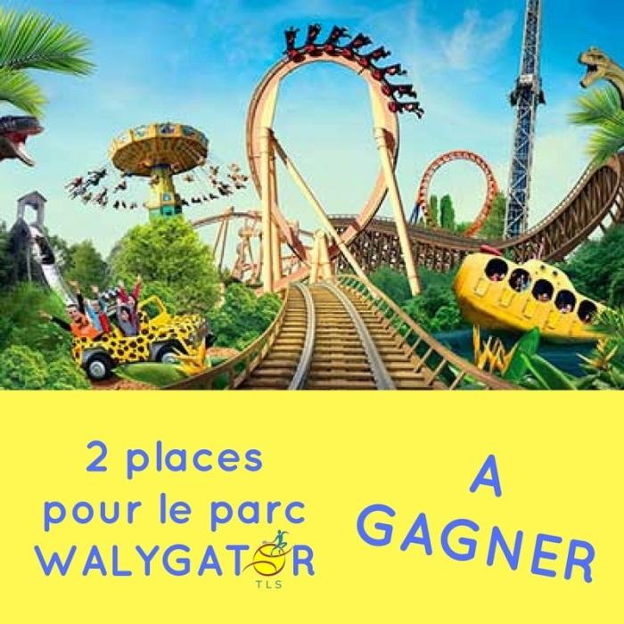 GAGNEZ 2 places pour le parc WALYGATOR